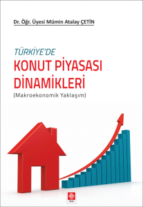 Türkiyede Konut Piyasası Dinamikleri