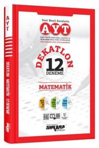 Ankara Yayıncılık AYT Matematik Dekatlon 12 Deneme