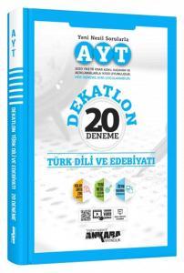 Ankara Yayıncılık AYT Türk Dili ve Edebiyatı Dekatlon 20 Deneme