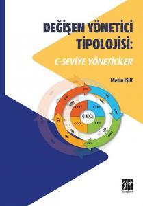 Değişen Yönetici Tipolojisi: C-Seviye Yöneticiler