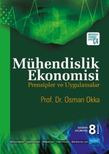 Mühendislik Ekonomisi Prensipler ve Uygulamalar