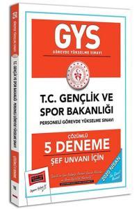Yargı Yayınları 2020 GYS T.C. Gençlik ve Spor Bakanlığı Şef Unvanı İçin Çözümlü 5 Deneme