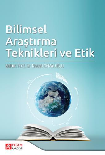 Bilimsel Araştırma Teknikleri ve Etik Emel Tüzel İşeri