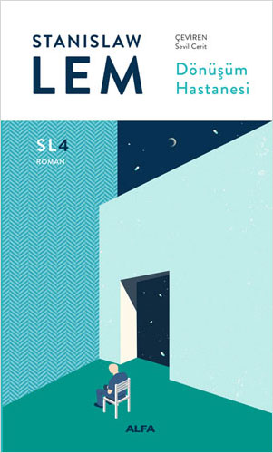 Dönüşüm Hastanesi (SL4) Stanislaw Lem
