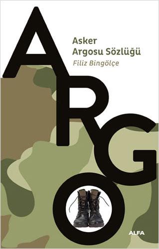 Asker Argosu Sözlüğü Filiz Bingölçe