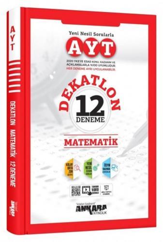 Ankara Yayıncılık AYT Matematik Dekatlon 12 Deneme Komisyon