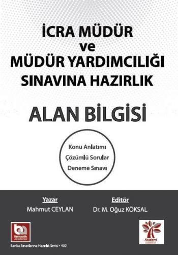 Akademi Yayınları İcra Müdür ve Yardımcılığı Alan Bilgisi Komisyon