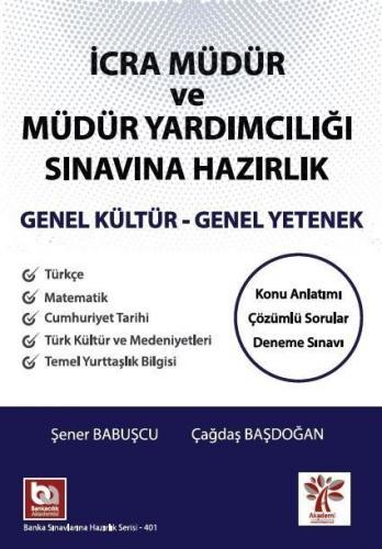 Akademi Yayınları İcra Müdür ve Yardımcılığı Genel Yetenek Genel Kültü