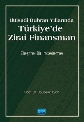 TÜRKİYE'DE ZİRAİ FİNANSMAN Ebubekir Ayan