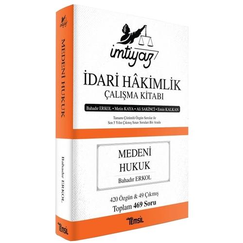 İmtiyaz İdari Hakimlik Çalışma Kitabı Medeni Hukuk Bahadır Erkol