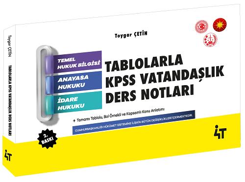 4T Yayınları 2020 KPSS Tablolarla Vatandaşlık Ders Notları Toygar Çeti