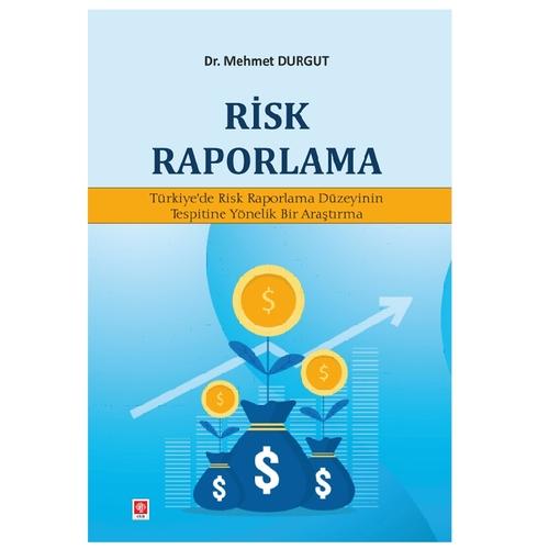 Risk Raporlama Mehmet Durgut
