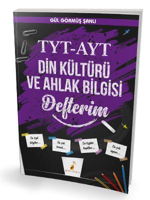 Pelikan Yayınları TYT - AYT Din Kültürü ve Ahlak Bilgisi Defterim Gül