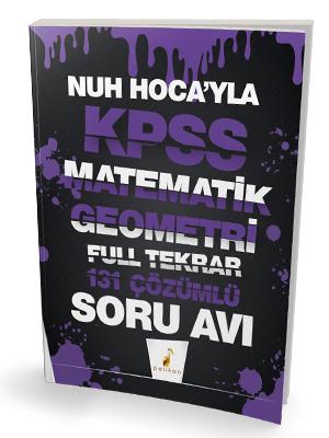 Pelikan Yayınları Nuh Hocayla KPSS Matematik Geometri Soru Avı 131 Çöz