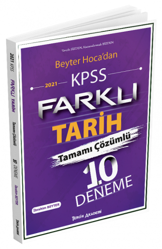 Tercih Akademi 2021 KPSS Farklı Tarih Tamamı Çözümlü 10 Deneme İbrahim