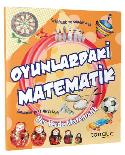 Tonguç Akademi Oyunlardaki Matematik Her Yerde Matematik Serisi