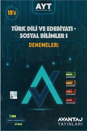 Avantaj Yayınları AYT Türk Dili ve Edebiyatı Sosyal Bilimler-1 15'li Denemeleri