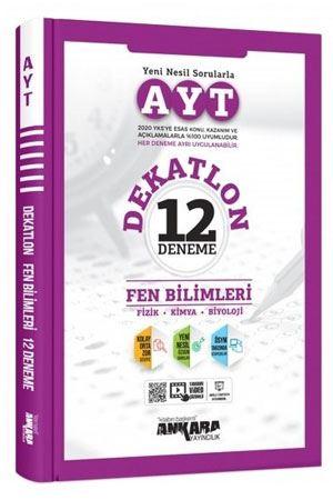 Ankara Yayıncılık AYT Fen Bilimleri 12 Deneme Dekatlon Video Çözümlü