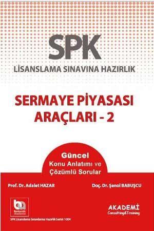 Akademi SPK Sermaye Piyasası Araçları 2 Adalet Hazar