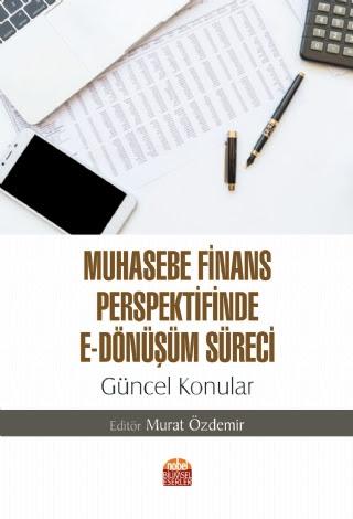Muhasebe Finans Perspektifinde E-Dönüşüm Süreci: Güncel Konular Komisy