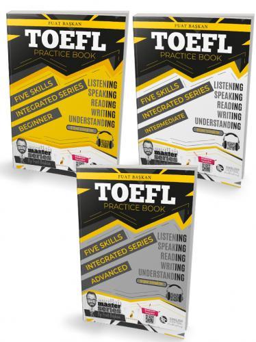 TOEFL Practice Book - Beginner- Intermediate - Advanced 3 Kitap Fuat B