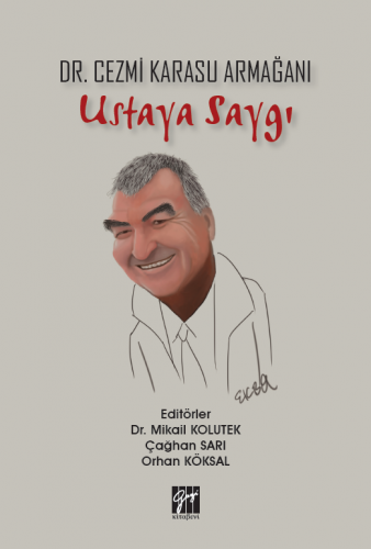 Ustaya Saygı - Dr. Cezmi Karasu Armağanı Mikail Kolutek
